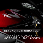 Beyond Performance - Oakley Ducati and MotoGP Collections